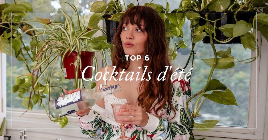Les 6 cocktails incontournables de l'été