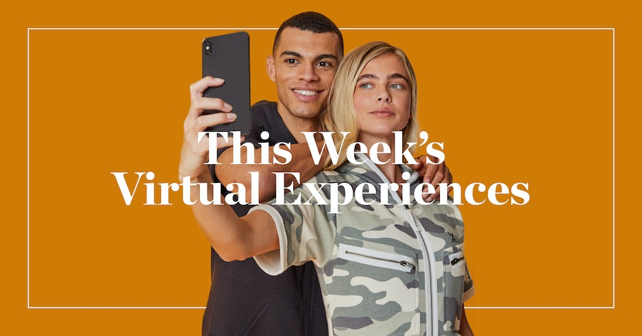 This Week's Virtual Experiences