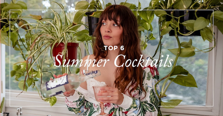 Top 6 Summer Cocktail Recipes